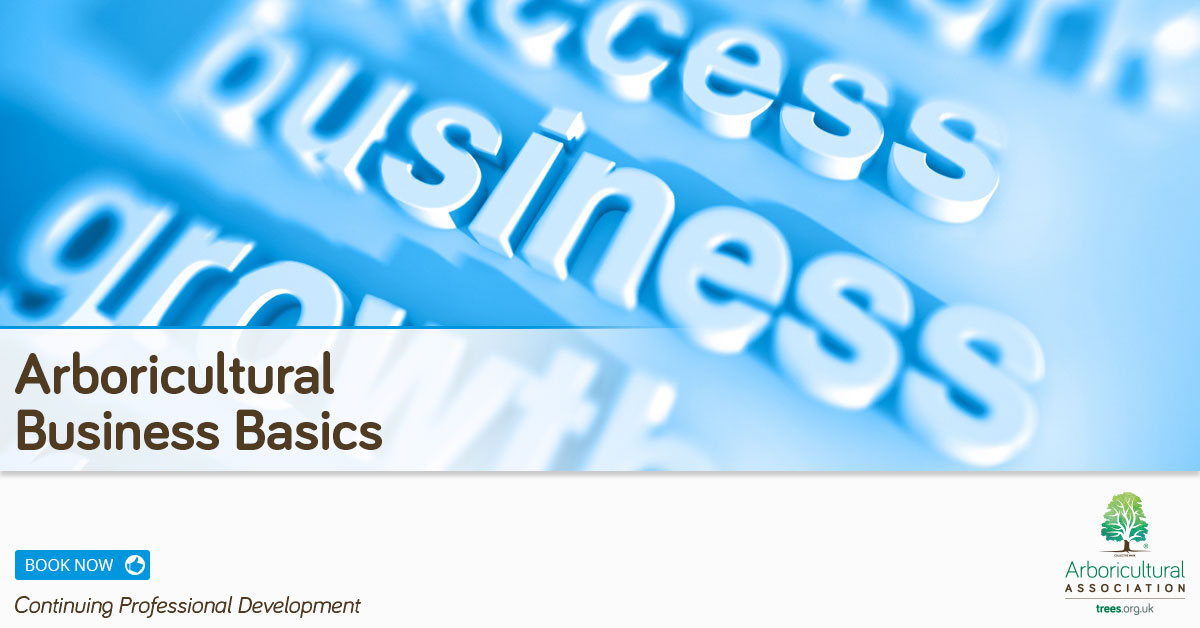 Arboricultural Business Basics