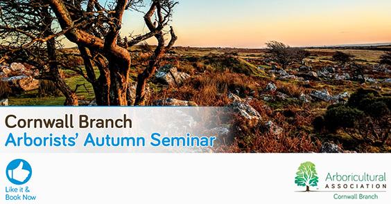 Cornwall Branch Arborists Autumn Seminars