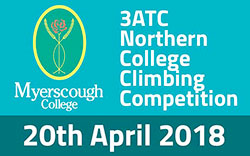 3ATC Northern College Climbing Competition: 20th April at Myerscough College