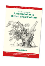 A-Z of Tree Terms: A Companion to British Arboriculture Second Edition Released
