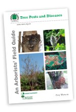 Tree Pests and Diseases – An Arborists' Field Guide