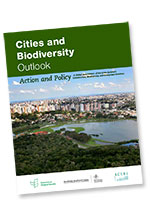 Cover of the new Cities and Biodiversity Outlook - Action and Policy